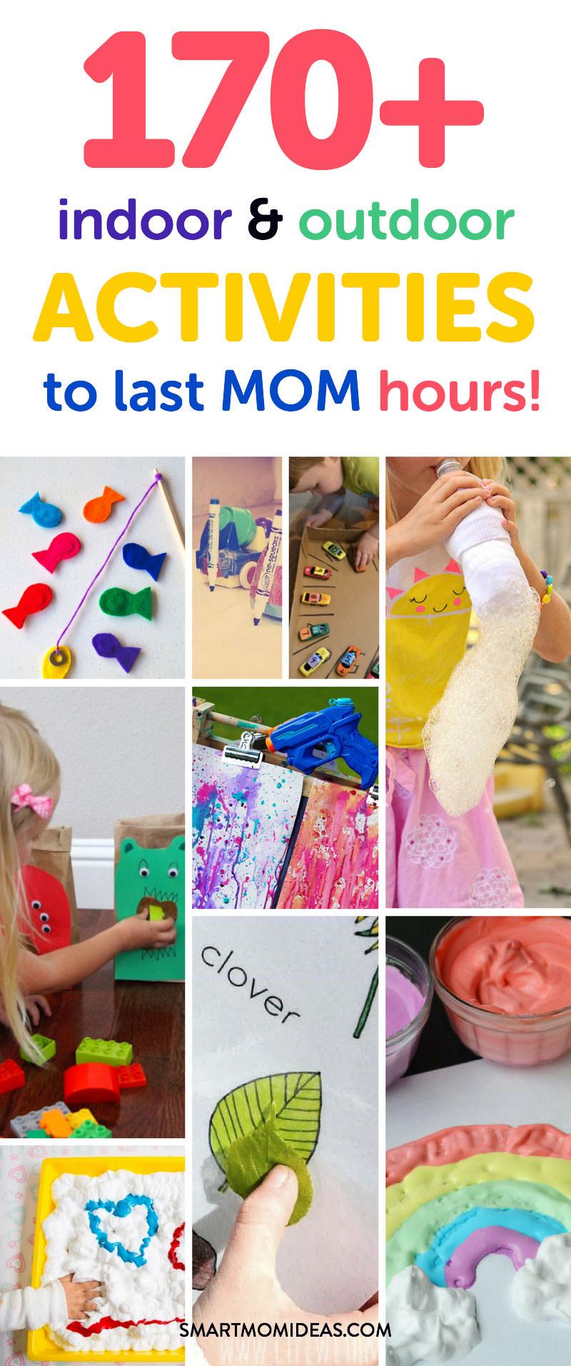 170 Indoor And Outdoor Toddler Activities To Last Mom Hours Smart