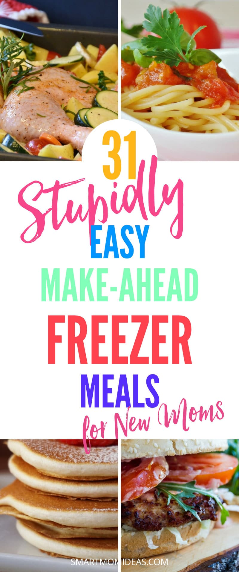 31 stupidly easy make ahead freezer meals for moms with toddlers