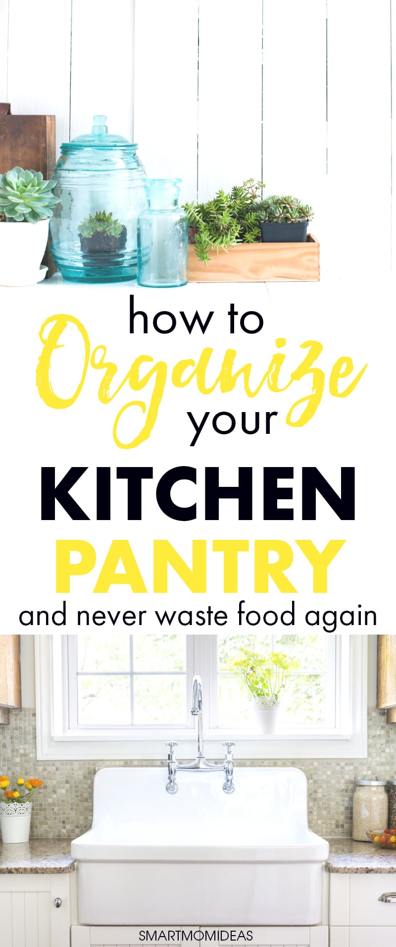 How to Organize Your Kitchen Pantry and Never Waste Food Again ...