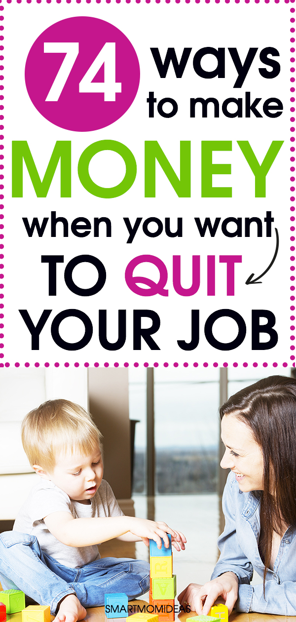 74 creative ways to make money when you want to quit your job