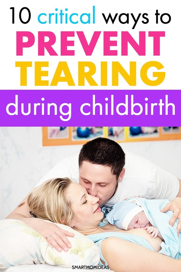 10 Ways to Prevent Tearing During Childbirth | Smart Mom Ideas