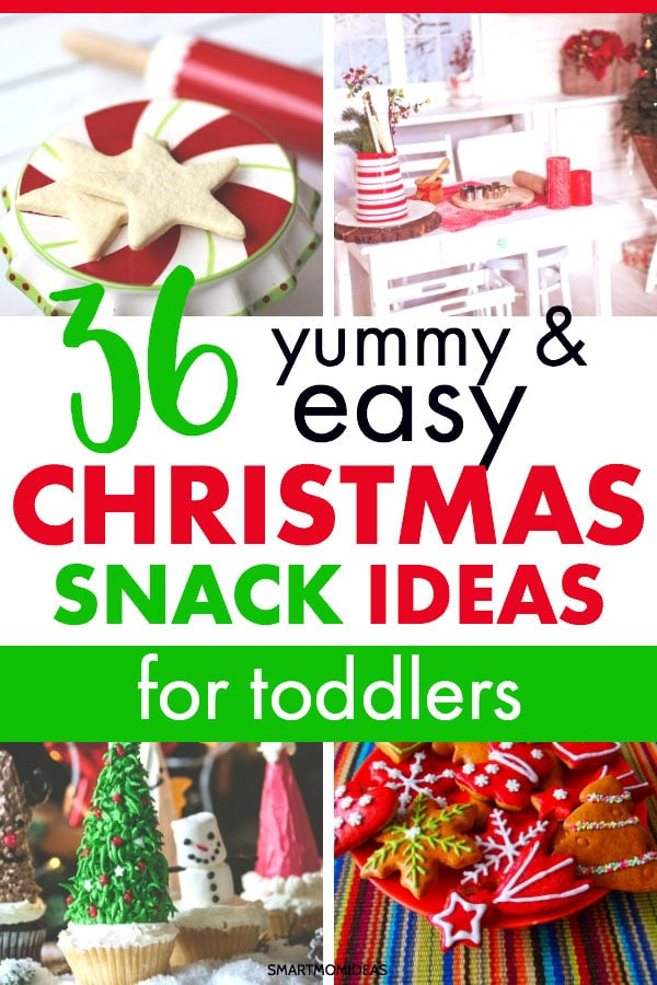 36 Easy Christmas Snack Ideas For Toddlers Smart Mom Ideas