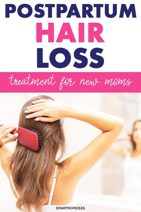 Postpartum Hair Loss Treatment For New Moms Smart Mom Ideas