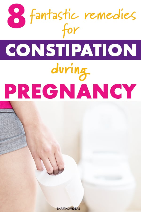 8 Easy Remedies for Constiptation in Pregnancy | Smart Mom Ideas