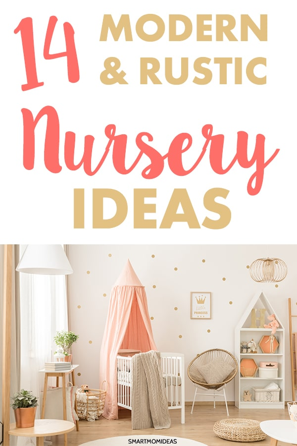 14 Modern Rustic Nursery Ideas For New Baby Smart Mom